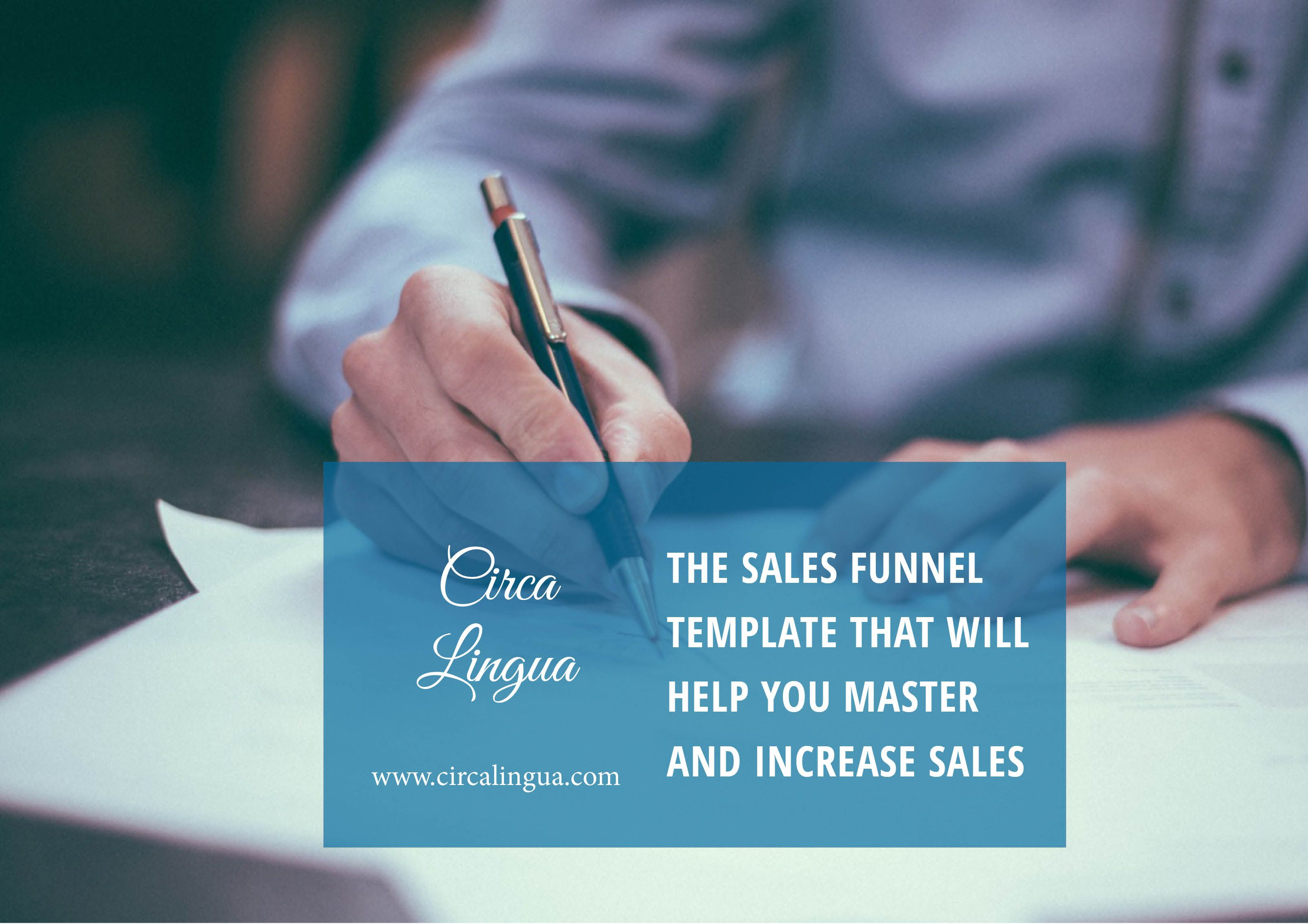 The Sales Funnel Template That Will Help You Master And Increase